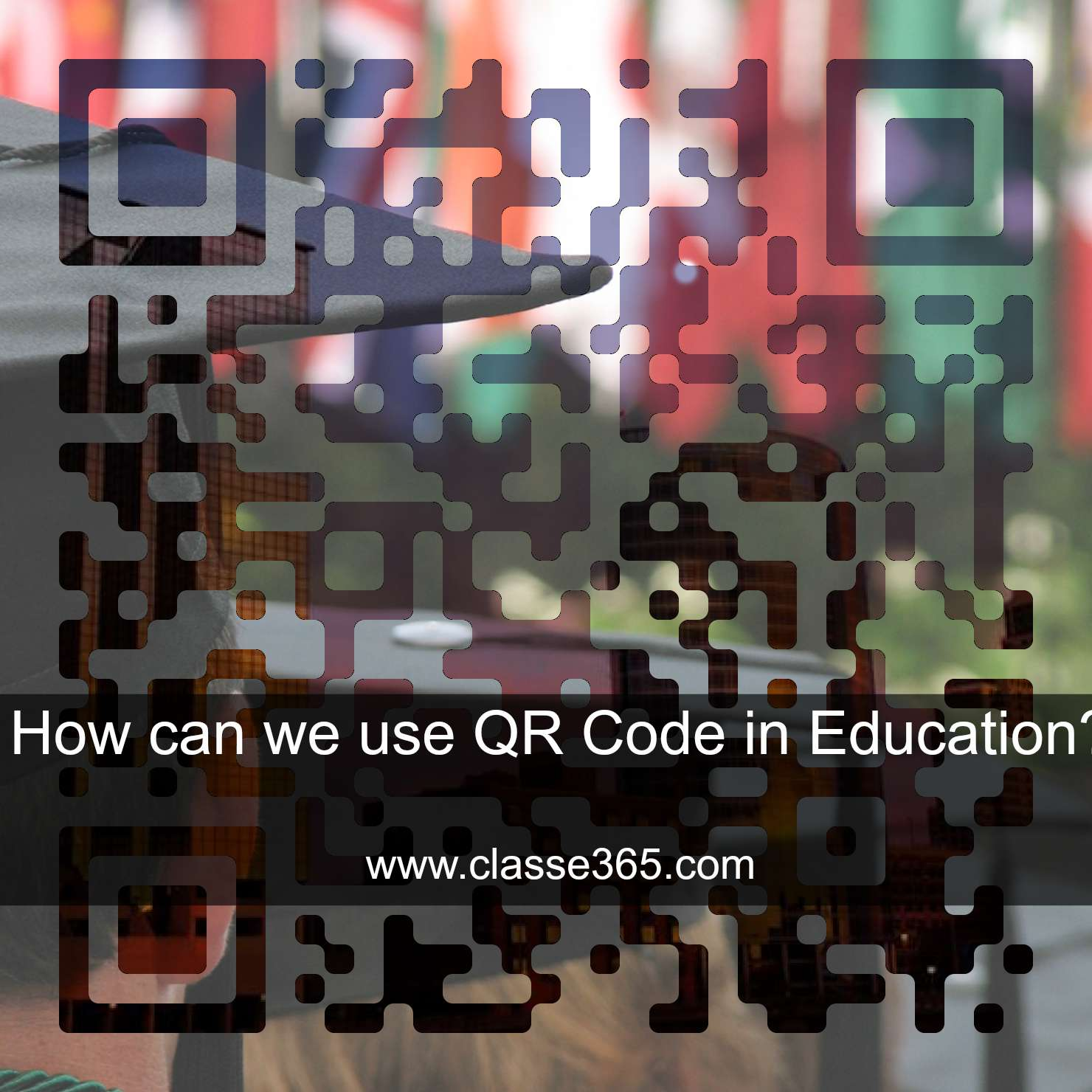 QR Code in education classe365