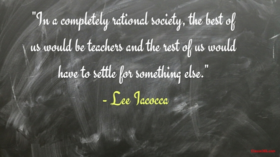 lee iacocca quote on teaching/teacher
